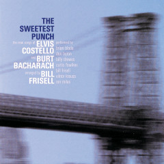 The Sweetest Punch - The New Songs of Elvis Costello & Burt Bacharach - Elvis Costello, Burt Bacharach