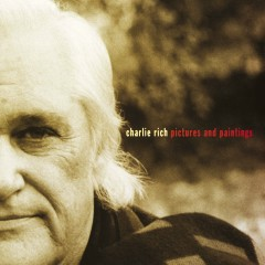 Pictures And Paintings - Charlie Rich