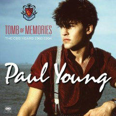 Tomb of Memories: The CBS Years (1982-1994) ([Remastered]) - Paul Young