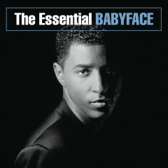 The Essential Babyface - Babyface