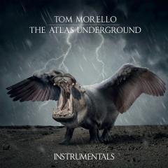 The Atlas Underground (Instrumentals) - Tom Morello