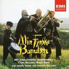 Min Fynske Barndom - My Childhood Symphony - Various Artists