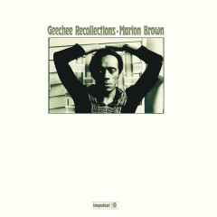 Geechee Recollections - Marion Brown