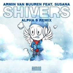 Shivers (ALPHA 9 Remix)
