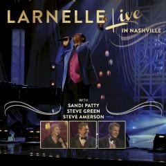 Live In Nashville - Larnelle Harris