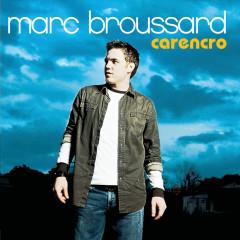 Carencro - Marc Broussard