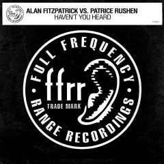Haven't You Heard - Alan Fitzpatrick, Patrice Rushen
