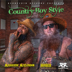 Country Boy Style (feat. Marquiese McClendon) - Hosier, Marquiese McClendon