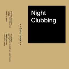 Nightclubbing - Grace Jones