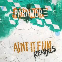 Ain't It Fun Remix EP - Paramore