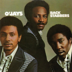 Back Stabbers (Expanded) - The O'Jays