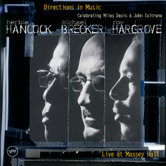 Directions in Music: Live At Massey Hall - Herbie Hancock, Michael Brecker, Roy Hargrove