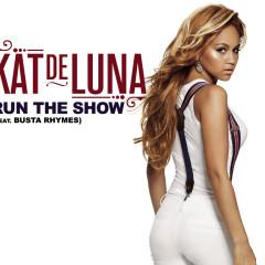 Run The Show - Kat Deluna