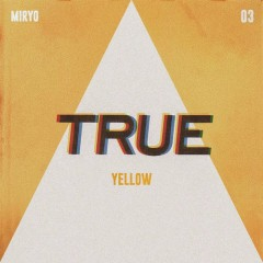 True (Single) - Miryo