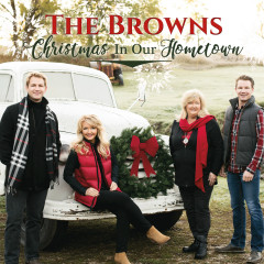 Christmas in Our Hometown - The Browns