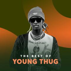 Những Bài Hát Hay Nhất Của Young Thug - Young Thug