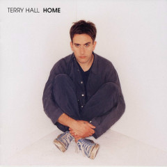 Home (Expanded) - Terry Hall