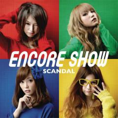 Encore Show - SCANDAL