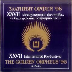 The Golden Orpheus - XXVII International Festival for Bulgarian Pop Music - Various Artists