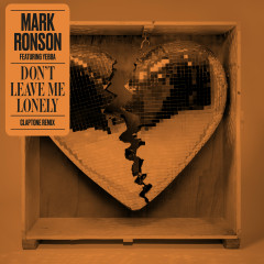 Don't Leave Me Lonely (Claptone Remix) - Mark Ronson, YEBBA