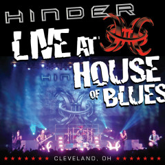 Live at House Of Blues -- Cleveland, OH - Hinder