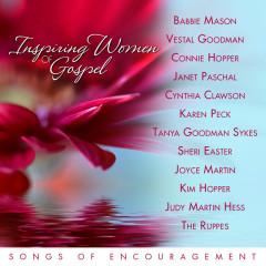 Inspiring Women Of Gospel Music: Songs Of Encouragement - Various Artists