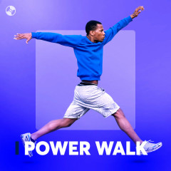 Power Walk