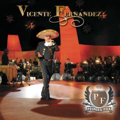Primera Fila - Vicente Fernández