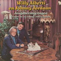 Jeugdherinneringen - Willy Alberti, Johnny Jordaan