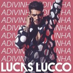 Adivinha - Lucas Lucco