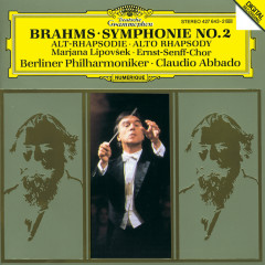 Brahms: Symphony No.2; Alto Rhapsody - Berliner Philharmoniker, Claudio Abbado