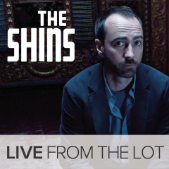 Live From The Lot - The Shins
