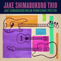 Trio - Jake Shimabukuro, Nolan Verner, Dave Preston