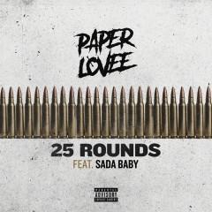 25 Rounds (feat. Sada Baby) - Paper Lovee, Sada Baby