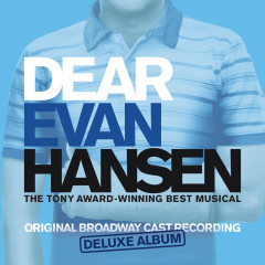 Dear Evan Hansen (Broadway Cast Recording) [Deluxe] - Various Artists
