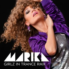 Girlzz In Trance RMX - Marika, Lukasz Borowiecki