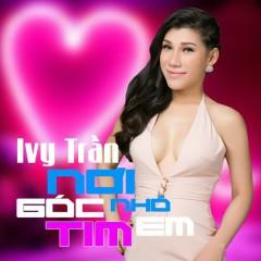 Nơi Góc Nhỏ Tim Em (Single) - Ivy Trần