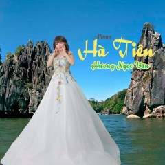 Hà Tiên - Hương Ngọc Vân
