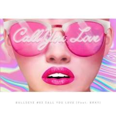 Call You Love (Single)