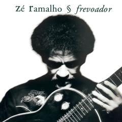 Frevoador (Versão com Faixas Bônus) - Zé Ramalho