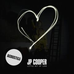 Little Bit Of Love (Acoustics)