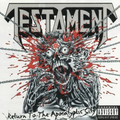 Return to the Apocalyptic City - Testament