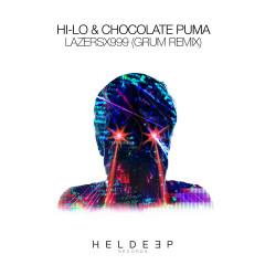 LazersX999 (Grum Remix) - HI-LO, Chocolate Puma