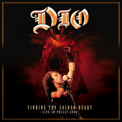 Finding The Sacred Heart: Live In Philly 1986 (Live At The Spectrum, Philadelphia, PA/1986) - Dio