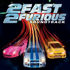 2 Fast 2 Furious - Various Artists
