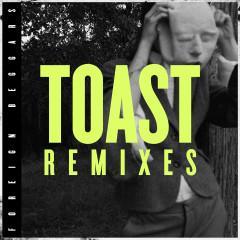 Toast Remixes - Foreign Beggars