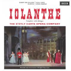 Gilbert & Sullivan: Iolanthe - The D'Oyly Carte Opera Company, The New Symphony Orchestra Of London, Isidore Godfrey