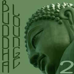Buddha Lounge Vol. 2 - Various Artists