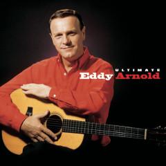 Ultimate Eddy Arnold - Eddy Arnold