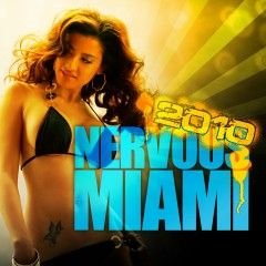 Nervous Miami 2010